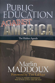 Public Education Against America  -     By: Marlin Maddoux