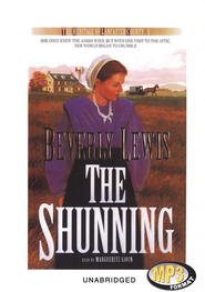 The Shunning, The Lancaster of Heritage County Series #1 Audiobook on MP3  -     By: Beverly Lewis
