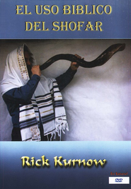 The Biblical Use of the Shofar (in Spanish), DVD  -              By: Rick Kurnow