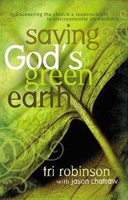 Saving God's Green Earth  - Slightly Imperfect  -              By: Tri Robinson