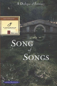 Song Of Songs: A Dialogue Of Intimacy,  Fisherman Bible Studyguides  -     By: James Reapsome