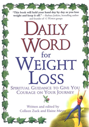 Daily Word For Weight Loss  -              By: Colleen Zuck, Elaine Meyer
