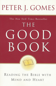 The Good Book  -     By: Peter J. Gomes