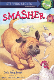 Smasher  -     By: Dick King-Smith