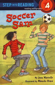 Step Into Reading, Level 4: Soccer Sam   -              By: Jean Marzollo