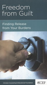 Freedom from Guilt: Finding Release from Your Burdens  -     By: Timothy S. Lane