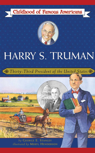Harry S. Truman: Thirty-Third President of the United States - eBook  -     By: George Edward Stanley