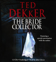 Bride Collector Unabridged Audiobook on CD  -     Narrated By: John Glover     By: Ted Dekker
