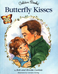 Butterfly Kisses: A Little Golden Book   -     By: Bob Carlisle