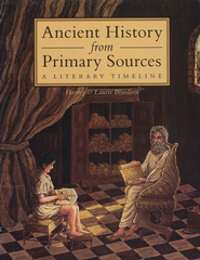 Ancient History from Primary Sources   -     By: Harvey Bluedorn, Laurie Bluedorn