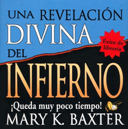 Una Revelaci&#243n Divina del Infierno, Audiolibro  (A Divine Revelation of Hell, Audiobook), CD  -     By: Mary K. Baxter
