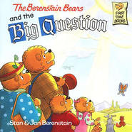 The Berenstain Bears and the Big Question   -     By: Stan Berenstain, Jan Berenstain