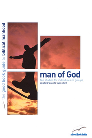 Man of God  -     By: Anthony Bewes, Sam Allberry