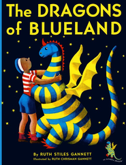 The Dragons of Blueland   -     By: Ruth Stiles Gannett