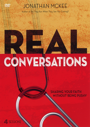 Real Conversations: A DVD Study: Sharing Your Faith Without Being Pushy  -              By: Jonathan McKee