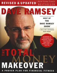 The Total Money Makeover, Revised and Updated   -              By: Dave Ramsey
