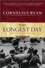 The Longest Day: June 6, 1944   -     By: Cornelius Ryan