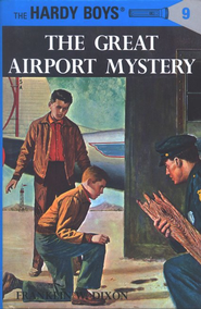 The Hardy Boys' Mysteries #9: The Great Airport Mystery   -     By: Franklin W. Dixon