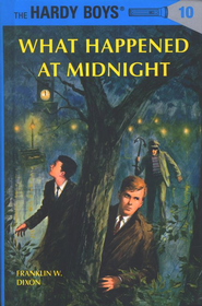 The Hardy Boys' Mysteries #10: What Happened at Midnight   -     By: Franklin W. Dixon
