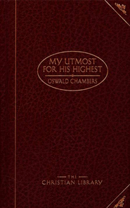 My Utmost for His Highest, The Christian Library  -     By: Oswald Chambers