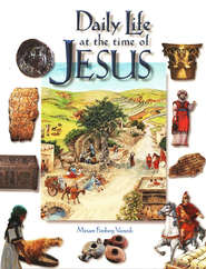 Daily Life in the Time of Jesus  -     By: Miriam Feinberg Vamosh