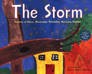 The Storm: Students of Biloxi, Mississippi, Remember Hurricane Katrina  -     By: Barbara Barbieri McGrath