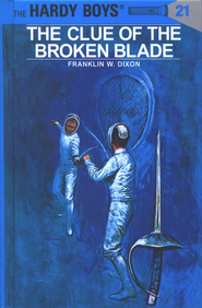 The Hardy Boys' Mysteries #21: The Clue of the Broken Blade   -     By: Franklin W. Dixon