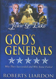 God's Generals, Volume 5: John G. Lake, DVD   -     By: Roberts Liardon