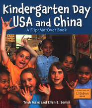 Kindergarten Day China and USA: A Flip-Me-Over Book   -     By: Trish Marx, Elln B. Senisi