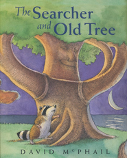 The Searcher and Old Tree, Hardcover   -     By: David McPhail