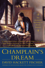 Champlain's Dream - eBook  -     By: David Hackett Fischer