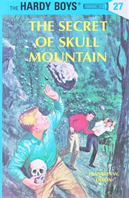 The Hardy Boys' Mysteries #27: The Secret of Skull Mountain   -     By: Franklin W. Dixon