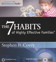 7 Habits of Highly Effective Families Abridged Audiobook on CD  -              Narrated By: Stephen R. Covey                   By: Stephen R. Covey