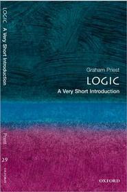 Logic: A Very Short Introduction   -              By: Graham Priest