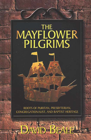 Mayflower Pilgrims   -              By: David Beale