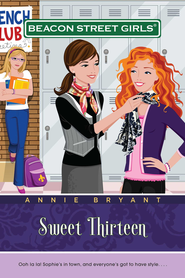 Sweet Thirteen - eBook  -     By: Annie Bryant
