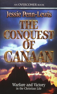 The Conquest of Canaan   -     By: Jessie Penn-Lewis