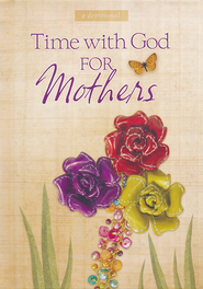 Time with God for Mothers  -              By: Jack Countryman
