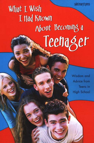 What I Wish I Had Known About Becoming a Teenager  -