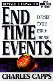 End Time Events: Journey to the End of the Age   -              By: Charles Capps