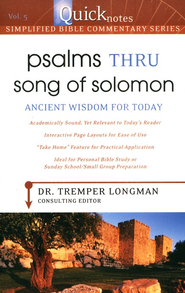 Quicknotes Simplified Bible Commentary Vol. 5: Psalms thru Song of Solomon  -     By: Tremper Longman III
