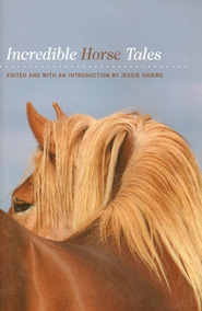 Incredible Horse Tales  -