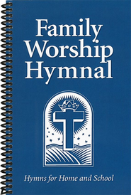 Family Worship Hymnal   -