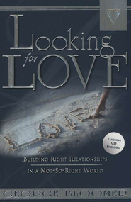 Looking For Love  -     By: George Bloomer