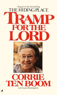 Tramp for the Lord   -     By: Corrie ten Boom