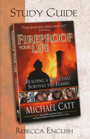 Fireproof Your Life, Study Guide   -     By: Rebecca English