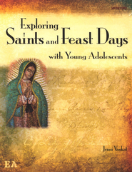 Exploring Saints and Feast Days with Young Adolescents  -              By: Jenni Vankat