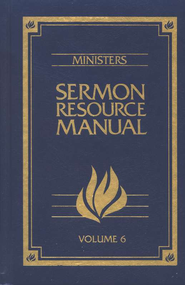 Sermon Resource Manual, Vol. 06     -     By: Bill George