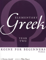 Elementary Greek Student Workbook, Year 2   -