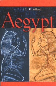 Aegypt  -     By: L.D. Alford